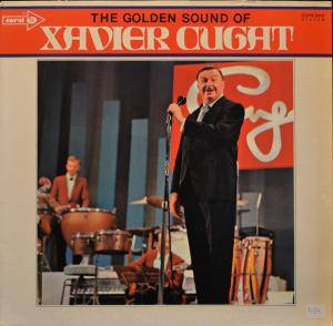 Cover - Xavier Cugat & His Orchestra: Golden Sound Of Xavier Cugat, The