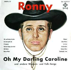 Cover - Ronny: Oh My Darling Caroline