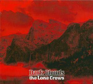 The Lone Crows: Dark Clouds - Cover