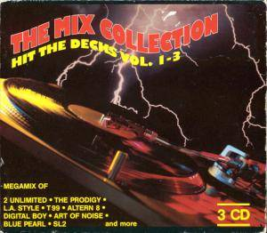 Hit The Decks Vol. 1-3 :The Mix Collection - Cover