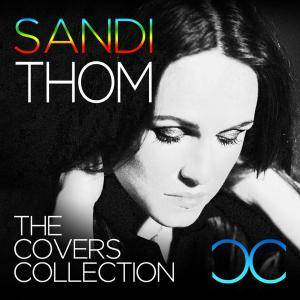 Cover - Sandi Thom: Covers Collection, The
