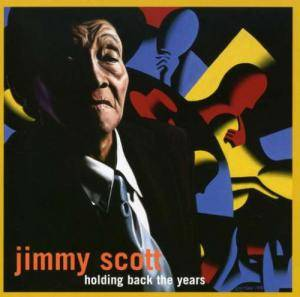 Cover - Jimmy Scott: Holding Back The Years