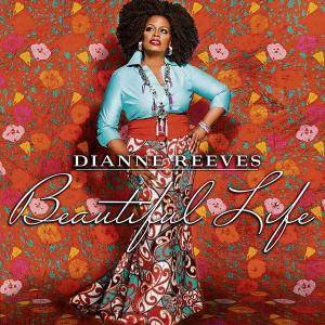 Dianne Reeves: Beautiful Life (CD) - Bild 1