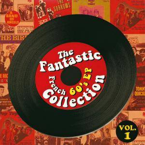 Fantastic French 60's EP Collection Vol. 1, The - Cover