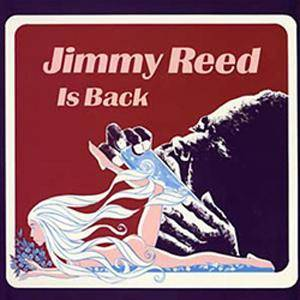 Cover - Jimmy Reed: Jimmy Reed Is Back