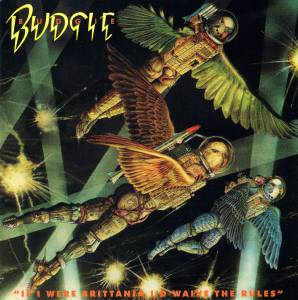 Budgie: If I Were Brittania, I'd Waive The Rules - Cover