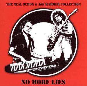 Cover - Neal Schon & Jan Hammer: No More Lies