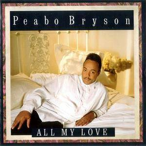 Cover - Peabo Bryson: All My Love