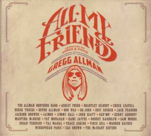 Cover - Gregg Allman: All My Friends: Celebrating The Songs & Voice Of Gregg Allman