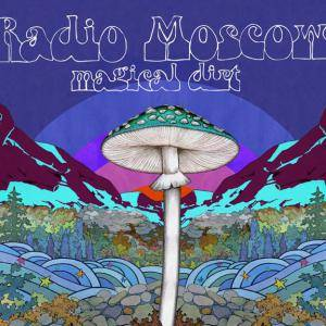 Radio Moscow: Magical Dirt - Cover