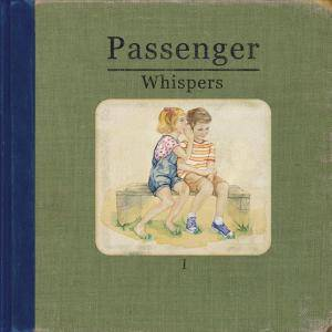 Passenger: Whispers - Cover
