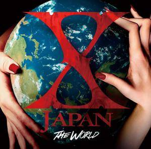 X Japan: World - X Japan Hatsu No Zensekai Best, The - Cover