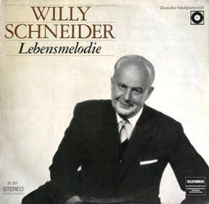 Cover - Willy Schneider: Lebensmelodie