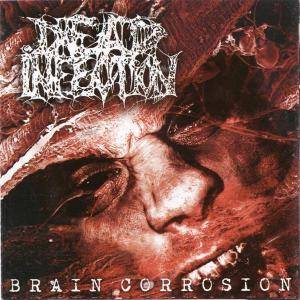Cover - Dead Infection: Brain Corrosion