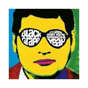 Black Grape: It's Great When You're Straight... Yeah - Cover
