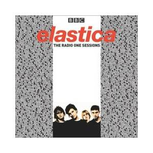 Cover - Elastica: Radio One Sessions, The
