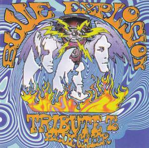 Blue Explosion - Tribute To Blue Cheer - Cover