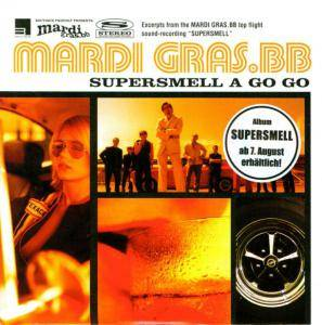 Mardi Gras.bb: Supersmell - Cover