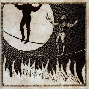 Cover - Firewater: Man On The Burning Tightrope, The