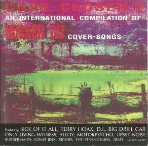 Cover - Mink Stole: Case Closed,? An International Compilation Of Hüsker Dü Cover-Songs