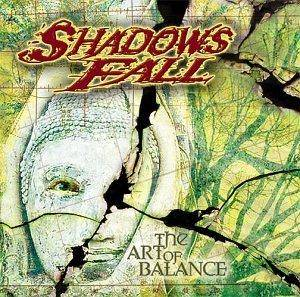 Cover - Shadows Fall: Art Of Balance, The
