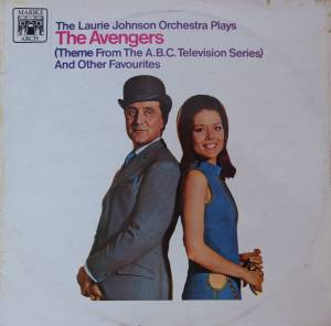 Cover - Laurie Johnson Orchestra: Avengers (Theme From The Abc Television Series) And Other Favourites, The