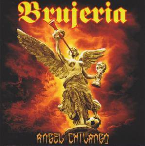 Cover - Brujeria: Angel Chilango