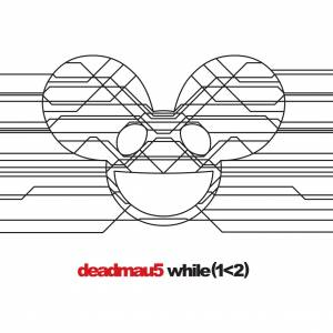 Cover - Deadmau5: While (1<2)