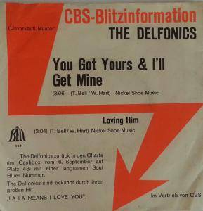 Cover - Delfonics, The: You Got Yours & I'll Get Mine