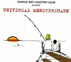 Cover - Turtle Bay Country Club: Universal Monstershark