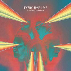 Cover - Every Time I Die: From Parts Unknown