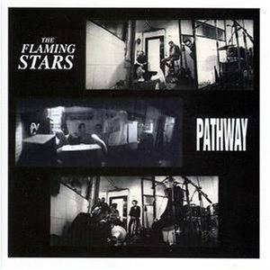 Cover - Flaming Stars, The: Pathway