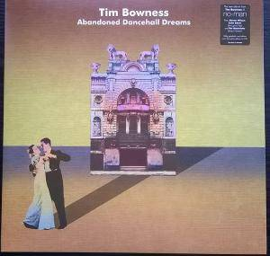 Tim Bowness: Abandoned Dancehall Dreams - Cover