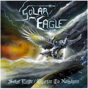 Solar Eagle: Solar Eagle / Charter To Nowhere - Cover