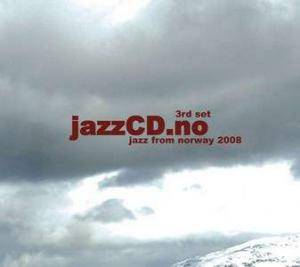 Cover - Thing, The: Jazz From Norway 2008 jazzCD.no 3rd Set