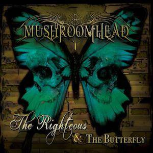 Mushroomhead: Righteous & The Butterfly, The - Cover