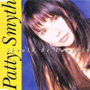 Cover - Patty Smyth: I Should Be Laughing