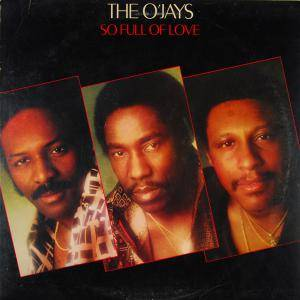 Cover - O'Jays, The: So Full Of Love