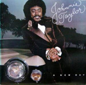 Cover - Johnnie Taylor: New Day, A