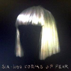 Cover - Sia: 1000 Forms Of Fear