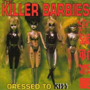 Cover - Killer Barbies, The: Dressed To Kiss