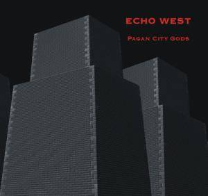 Cover - Echo West: Pagan City Gods