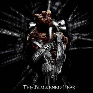 Hard Riot: Blackened Heart, The - Cover