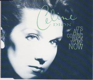 Céline Dion: It's All Coming Back To Me Now - Cover