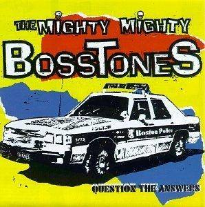 The Mighty Mighty Bosstones: Question The Answers - Cover
