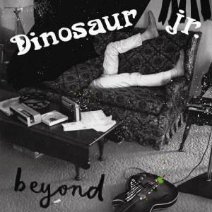 Cover - Dinosaur Jr.: Beyond