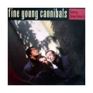Fine Young Cannibals: Funny How Love Is - Cover