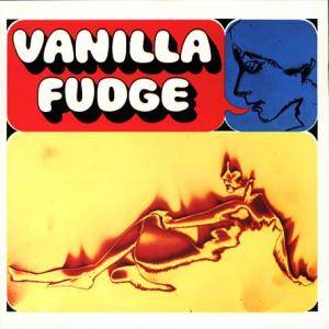 Cover - Vanilla Fudge: Vanilla Fudge