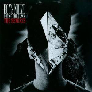 Cover - Boys Noize: Out Of The Black - The Remixes