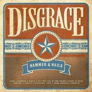 Cover - Disgrace: Hammer & Nails